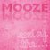 Mooze - End Of The...