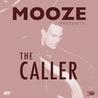 Mooze - The Caller